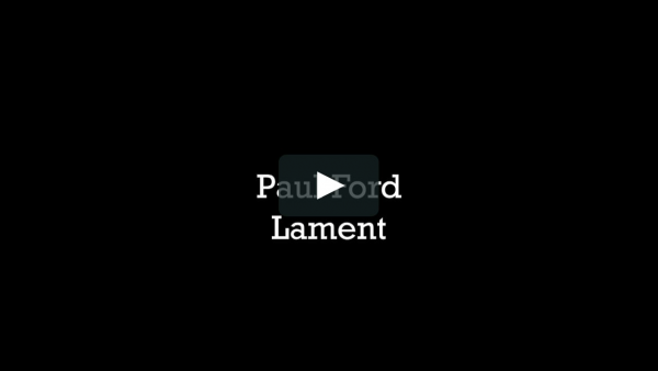 Paul Ford Lament