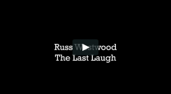 Russ Westwood The Last Laugh